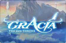 Gracia : The 2nd Throne